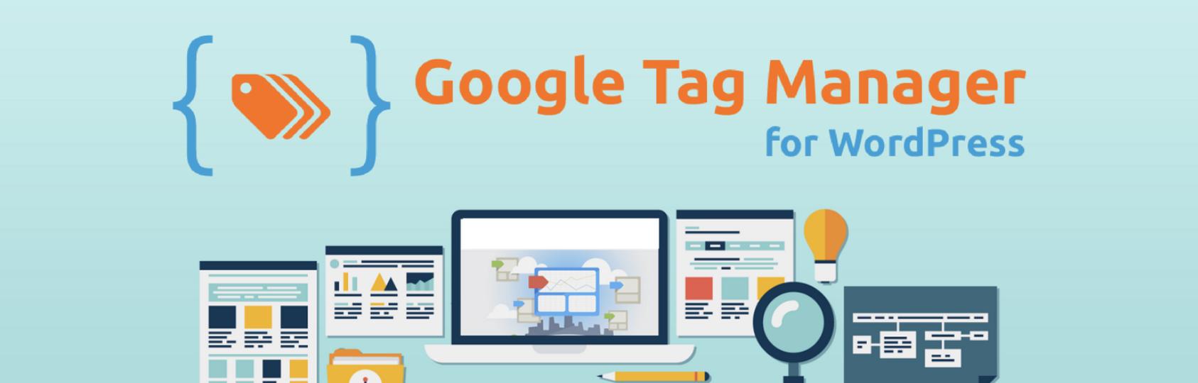 Google Tag Manager cho WordPress